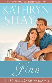 Finn (The Casella Cousins Book 3) by [Kathryn Shay]
