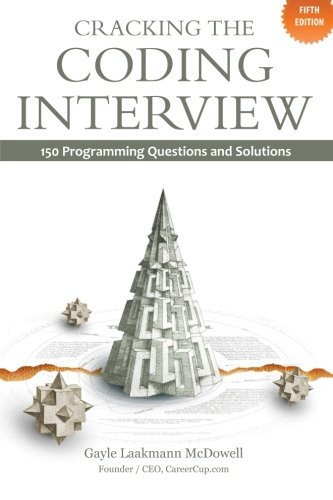 Cracking the Coding Interview: 150 Programming Questions and...