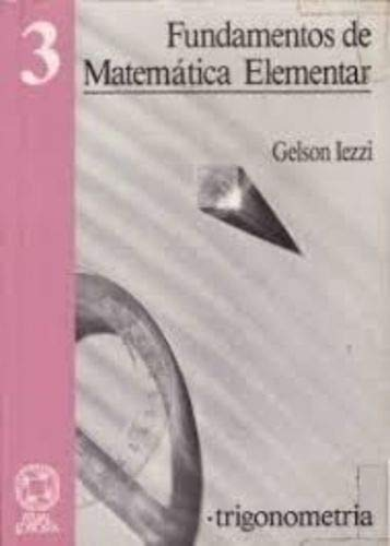 Fundamentals of Elementary Mathematics: Trigonometry - Vol.3