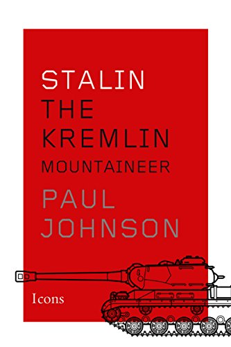 Stalin: The Kremlin Mountaineer (Icons) by [Paul Johnson]