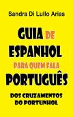 Spanish Guide for Portuguese speakers: crossroads of portunhol