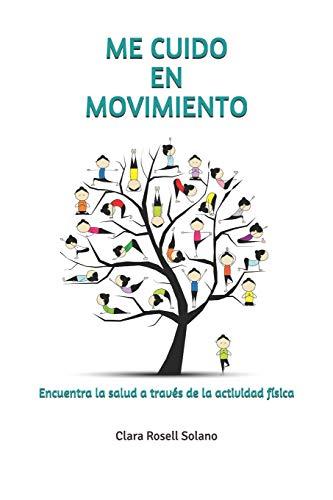 ME CUIDO EN MOVIMIENTO: Encuentra la salud a través de la actividad física