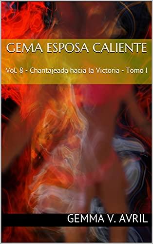 Gema Esposa Caliente 8 de Gemma V. Avril