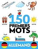 ALLEMAND: Mes 150 premiers mots - Apprendre du vocabulaire en allemand - Enfants et...