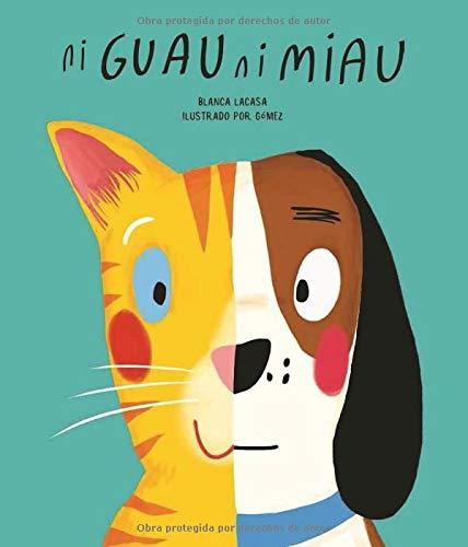 Ni guau ni miau - 4ª edición (Español Egalité)