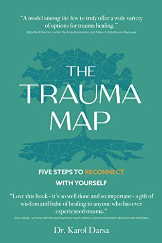 The Trauma Map: Five Steps to Reconnect With Yourself