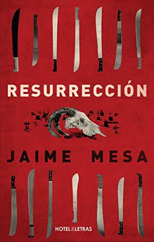 Resurrección de Jaime Mesa