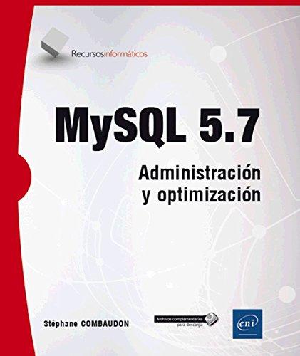 MYSQL 5.7. Administración y optimización