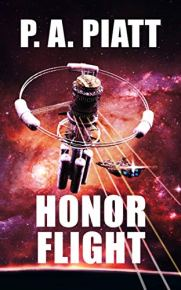 Honor Flight by [P.A. Piatt]