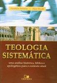 Teología sistemática - (FRANKLIN Y MYATT)