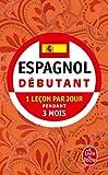Espagnol - Débutant: 1 leçon par jour pendant 3 mois