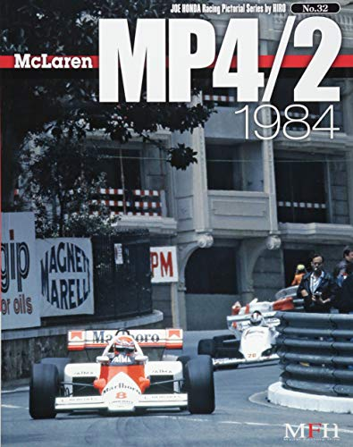 McLaren MP4/2 1984 (Joe Honda Racing Pictorial series No.32) (ジョーホンダ写真集byヒロ)