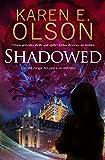 Shadowed: A thriller (A Black Hat Thriller)