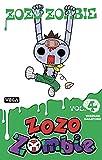 Zozo Zombie - Tome 4