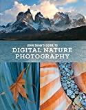 John Shaw's Guide to Digital Nature Photography [Lingua Inglese]