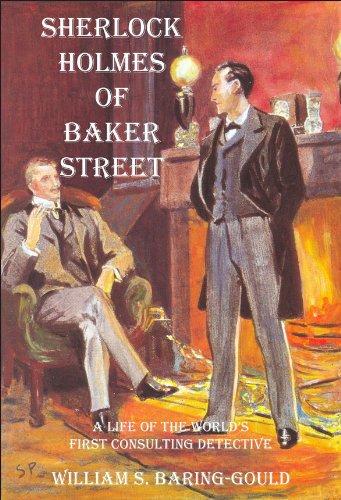 Sherlock Holmes of Baker Street, de William S. Baring-Gould. La Biblia para todo fan de la saga.