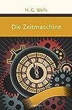 Die Zeitmaschine (Große Klassiker zum kleinen Preis, Band 1)
