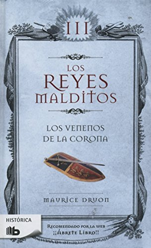 Los Venenos de la Corona / The Poisoned Crown (Los Reyes Malditos / Cursed Kings)