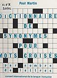 Dictionnaire de synonymes par nombre de lettres: À l'usage principalement des...