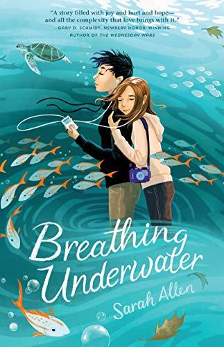 Breathing Underwater by [Sarah Allen]