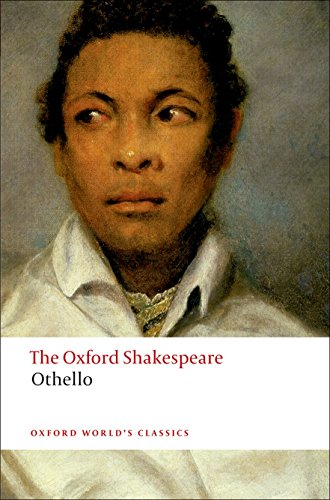 The Oxford Shakespeare: Othello (Oxford World's Classics)