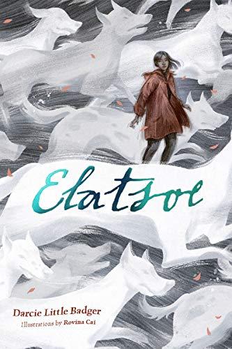 Elatsoe by [Darcie Little Badger, Rovina Cai]