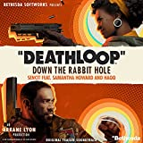 Deathloop: Down the Rabbit Hole (Original Trailer Soundtrack)
