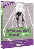 Entraînement mental et coaching du sportif - Apprendre à mieux se connaître..