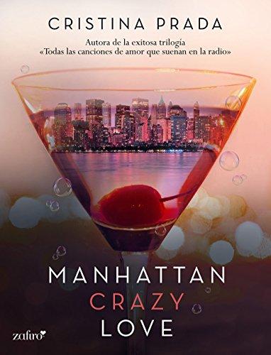 Manhattan Crazy Love (Manhattan Love nº 1)