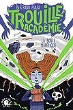 Trouille Académie - La boîte maléfique - Lecture roman jeunesse horreur - Dès 9 ans...