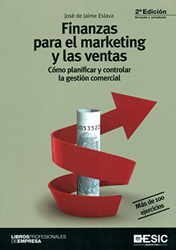 Finanzas Para El Marketing Y Las Ventas (2ª Ed.) (Libros profesionales)