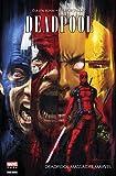 Deadpool - Deadpool massacre Marvel : Deadpool Massacre Marvel (La massacrologie...