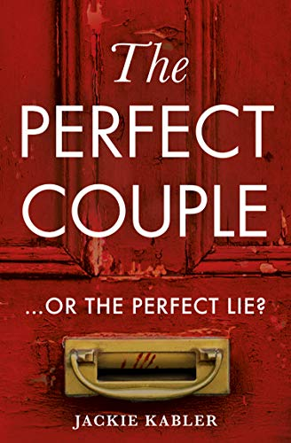 The Perfect Couple: A USA Today and Kindle bestselling psychological crime thriller with a twist you won't see coming! Kindle Edition