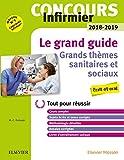 Concours Infirmier 2018-2019 Le grand guide Grands thèmes sanitaires et...