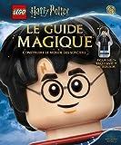 Lego Harry Potter, l'encyclopédie - Tome 2 - Lego Harry Potter : le Guide magique