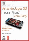 Creating 3d Game Art For Iphone With Unity. Using Mode And Blender On The Production Line