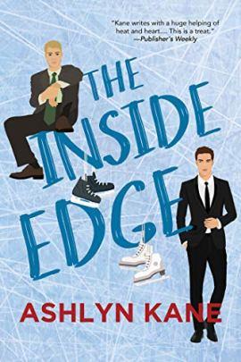 The Inside Edge by [Ashlyn Kane]