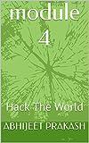 module 4: Hack The World