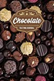 """Chocolate Tasting Sampling Costing Journal Notebook Diary Log Book - Various Pralines: Food Candy Dessert Lover Connoisseur Gift Idea - Record with ... 6"""" x 9"""" Inch for Review Tracking and Testing"""