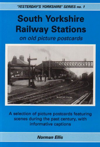 South Yorkshire Railway Stations on Old Picture Postcards (Yesterday's Yorkshire)