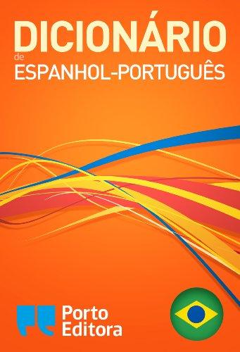 Dicionário Porto Editora de Espanhol-Português / Diccionario Porto Editora Español-Portugués (Spanish Edition)