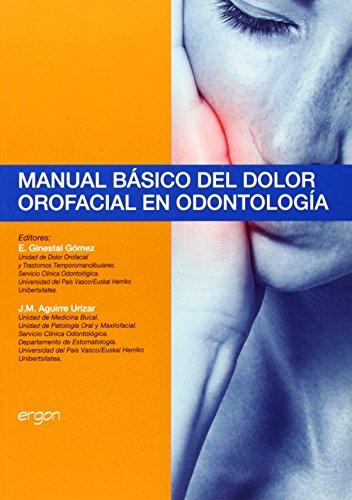 MANUAL BASICO DEL DOLOR OROFACIAL EN ODONTOLOGIA