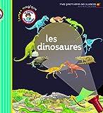 Les dinosaures - La petite encyclopédie - de 3 à 7 ans