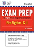 Exam Prep: Fire Fighter I & II, Fifth Edition by Dr. Ben A Hirst (2014-05-03)