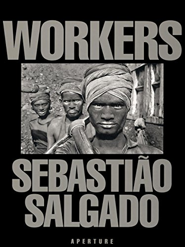 Workers: An Archaeology of the Industrial Age [Lingua Inglese]