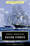Great American Sailing Stories: Lyons Press Classics