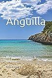 Anguilla: My Travel Planner & Journal
