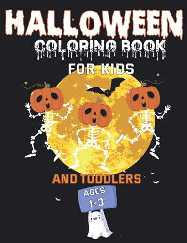 Halloween Coloring Book for kids and toddlers ages 1-3:...