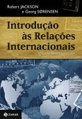 Introduction to international relations - revised and expanded 3rd edition: Theories and approaches