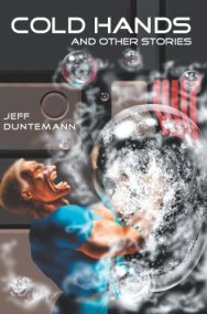 Cold Hands and Other Stories by [Jeff Duntemann]